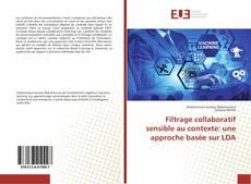 Couverture de Filtrage collaboratif sensible au contexte: une approche basée sur LDA