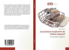 Les Facteurs Explicatifs de l'Achat Impulsif kitap kapağı