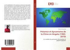 Portada del libro de Présence et dynamisme de la Chine en Angola (1983-2010)