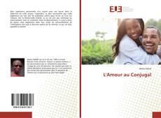Portada del libro de L'Amour au Conjugal