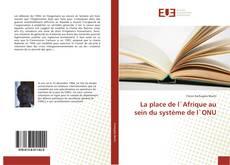 Portada del libro de La place de l`Afrique au sein du système de l`ONU