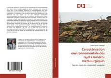 Caractérisation environnementale des rejets minéro-métallurgiques的封面