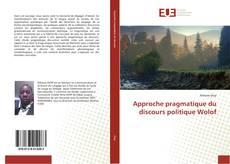 Bookcover of Approche pragmatique du discours politique Wolof