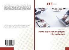 Bookcover of Vente et gestion de projets de traduction