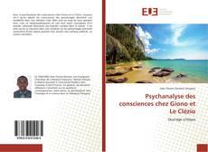 Buchcover von Psychanalyse des consciences chez Giono et Le Clézio