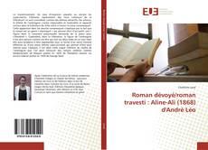 Bookcover of Roman dévoyé/roman travesti : Aline-Ali (1868) d'André Léo