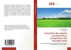 Copertina di Evaluation des apports nutritionnels et énergétiques des fourrages verts