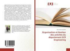 Bookcover of Organisation et Gestion des activités du département SCR Engineering