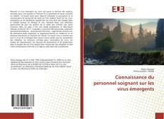 Connaissance du personnel soignant sur les virus émergents kitap kapağı