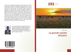 Capa do livro de La grande naïveté africaine