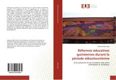 Portada del libro de Réformes éducatives guinéennes durant la période sékoutouréenne
