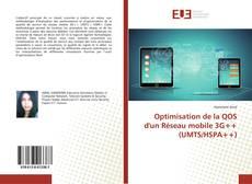 Couverture de Optimisation de la QOS d'un Réseau mobile 3G++ (UMTS/HSPA++)