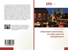 Urbanisme commercial, un enjeu pour les entrepreneurs的封面