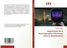 Copertina di Application de la thermographie infrarouge dans la Maintenance