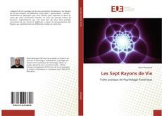 Bookcover of Les Sept Rayons de Vie