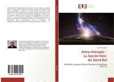 Bookcover of Astro-thérapie : La Sacrée Voix du Saint Bol