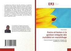 Portada del libro de Freins et leviers à la gestion intégrée des nuisibles en maraîchage