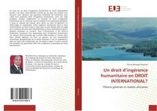 Copertina di Un droit d'ingérence humanitaire en DROIT INTERNATIONAL?