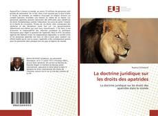 Bookcover of La doctrine juridique sur les droits des apatrides