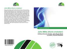 Bookcover of John Mills (Kent cricketer)