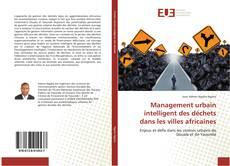 Management urbain intelligent des déchets dans les villes africaines kitap kapağı