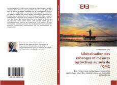 Bookcover of Libéralisation des échanges et mesures restrictives au sein de l'OMC