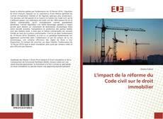 Bookcover of L'impact de la réforme du Code civil sur le droit immobilier