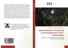 Portada del libro de Administration territoriale et développement socio-économique