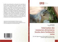 Bookcover of Valorisation des ressources alimentaires locales dans l'embouche ovine