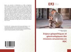 Bookcover of Enjeux géopolitiques et géostratégiques des missions onusiennes en RDC