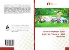 Copertina di L'environnement et les droits de l'homme : état des lieux