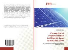 Bookcover of Conception et implémentation intélligente d'une commande MPPT