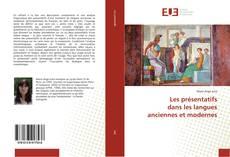 Couverture de Les présentatifs dans les langues anciennes et modernes