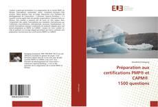 Copertina di Préparation aux certifications PMP® et CAPM® 1500 questions