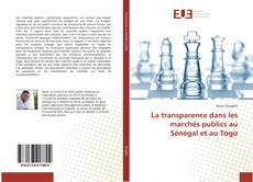 Bookcover of La transparence dans les marchés publics au Sénégal et au Togo