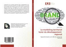 Bookcover of Le marketing territorial levier du développement régional