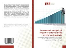 Bookcover of Econometric analysis of impact of external trade on economic growth