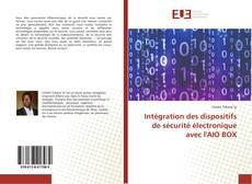 Bookcover of Intégration des dispositifs de sécurité électronique avec l'AIO BOX