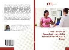 """Обложка Santé Sexuelle et Reproductive des Filles Domestiques """"FATOU"""" à Dakar"""