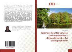Couverture de Paiement Pour les Services Environnementaux (Dépouillement et Tri bibliographique)