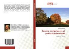 Couverture de Savoirs, compétences et professionnalisation