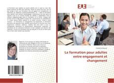 Capa do livro de La formation pour adultes entre engagement et changement