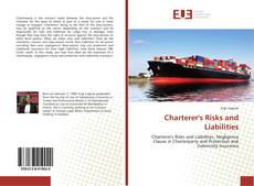Bookcover of Charterer's Risks and Liabilities
