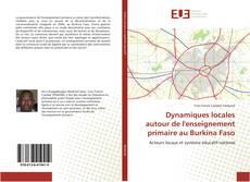 Portada del libro de Dynamiques locales autour de l'enseignement primaire au Burkina Faso