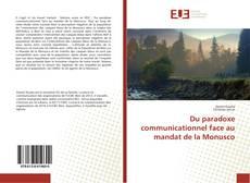 Couverture de Du paradoxe communicationnel face au mandat de la Monusco