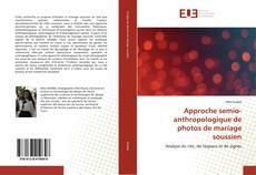 Bookcover of Approche semio-anthropologique de photos de mariage soussien