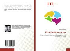Couverture de Physiologie du stress