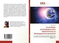 Bookcover of La pratique astrologique:entre déterminisme et développement personnel