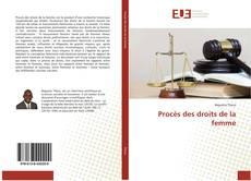 Bookcover of Procès des droits de la femme