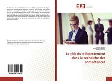 Capa do livro de Le rôle du e-Recrutement dans la recherche des compétences